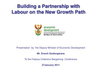 Building a Partnership with Labour on the New Growth Path