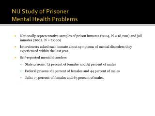 NIJ Study of Prisoner Mental Health Problems