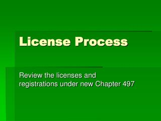 License Process