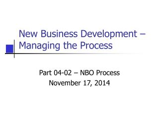 New Business Development – Managing the Process