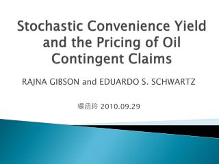 Stochastic Convenience Yield and the Pricing of Oil Contingent Claims