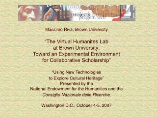 "Massimo Riva, Brown University ""The Virtual Humanites Lab  at Brown University:"