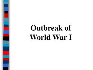Outbreak of World War I