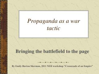 Propaganda as a war tactic
