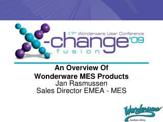 An Overview Of  Wonderware MES Products