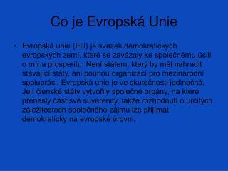 Co je Evropská Unie