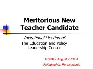 Meritorious New Teacher Candidate