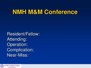 NMH M&M Conference