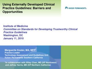 Marguerite Koster, MA, MFT* Practice Leader Technology Assessment and Guidelines Unit
