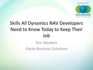 Skills All Dynamics NAV Developers Need to Know Today to Keep Their Job