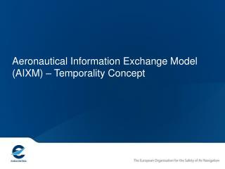 Temporality Model
