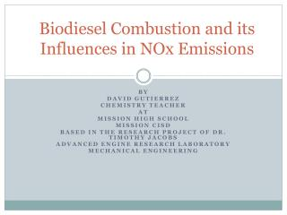 Biodiesel Combustion and its Influences in NOx Emissions