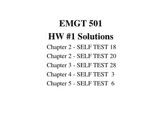 EMGT 501 HW #1 Solutions 	Chapter 2 - SELF TEST 18 	Chapter 2 - SELF TEST 20
