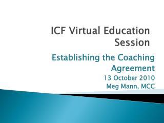 ICF Virtual Education Session