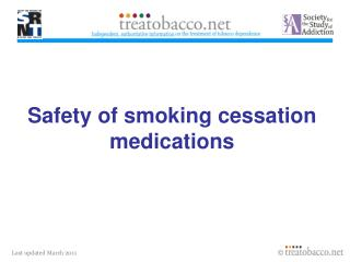 Safety of smoking cessation medications