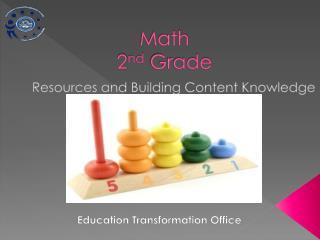 Math 2 nd  Grade