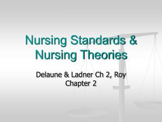 Nursing Standards & Nursing Theories