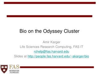 Bio on the Odyssey Cluster