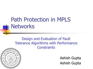Path Protection in MPLS Networks