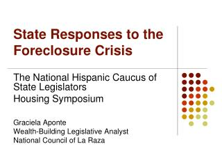 State Responses to the Foreclosure Crisis