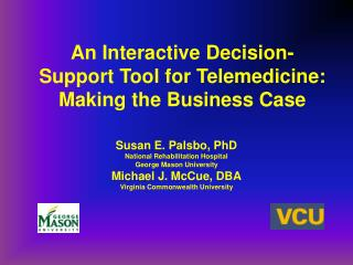 An Interactive Decision-Support Tool for Telemedicine:  Making the Business Case