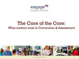The Core of the Core:  What matters most in Curriculum & Assessment