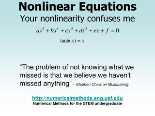 Nonlinear Equations Your nonlinearity confuses me