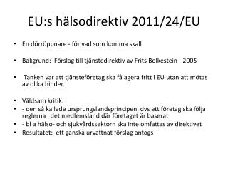 EU:s h�lsodirektiv 2011/24/EU