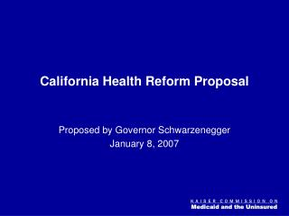 California Health Reform Proposal