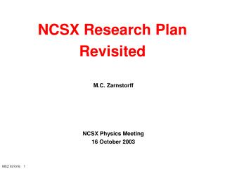 NCSX Research Plan Revisited