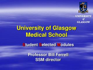University of Glasgow  Medical School