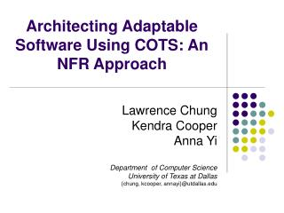 Architecting Adaptable Software Using COTS: An NFR Approach