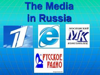 The Media  in Russia