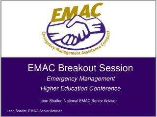 EMAC Breakout Session  Emergency Management Higher Education Conference