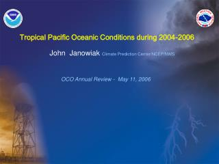 Tropical Pacific Oceanic Conditions during 2004-2006