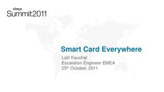 Smart Card Everywhere