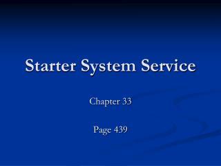 Starter System Service
