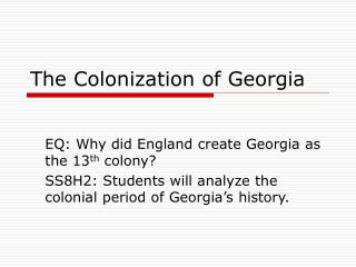 The Colonization of Georgia
