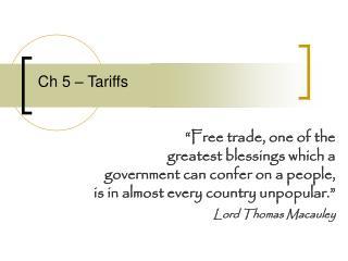 Ch 5 – Tariffs