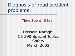 Diagnosis of road accident problems
