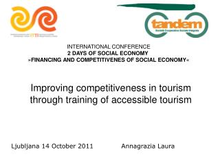 Improving competitiveness in tourism through training of accessible tourism