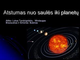 Atstumas nuo saulės iki planetų