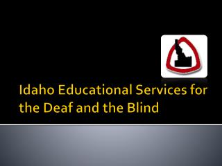 Idaho Educational Services for the Deaf and the Blind