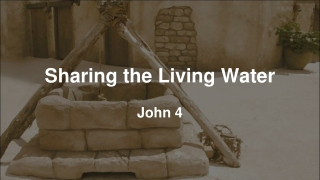 Sharing the Living Water