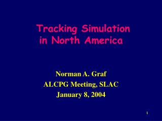 Tracking Simulation in North America