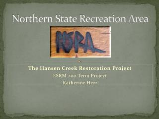 Northern State Recreation Area