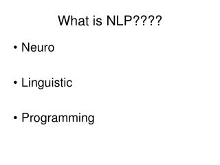 What is NLP????