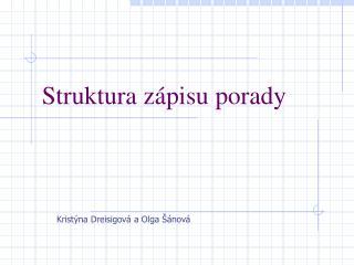 Struktura zápisu porady