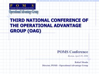 THIRD NATIONAL CONFERENCE OF THE OPERATIONAL ADVANTAGE GROUP (OAG)
