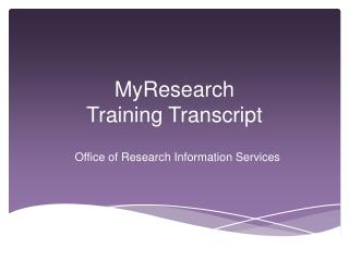 MyResearch  Training Transcript